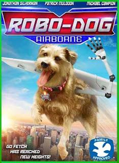 Mi perro es un robot 2 (2017) | DVDRip Latino HD GDrive 1 Link