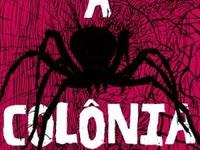 Resenha A Colônia - Ezekiel Boone