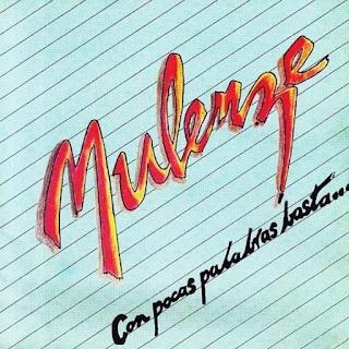 CON POCAS PALABRAS BASTA - ORQUESTA MULENZE (1984)