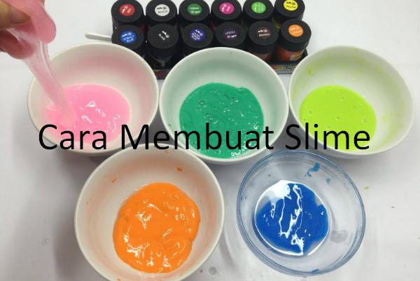 Cara Membuat Slime yang Mudah dan Aman Tanpa Bahan Kimia