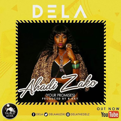 Dela - Ahadi Zako (Download New Audio)