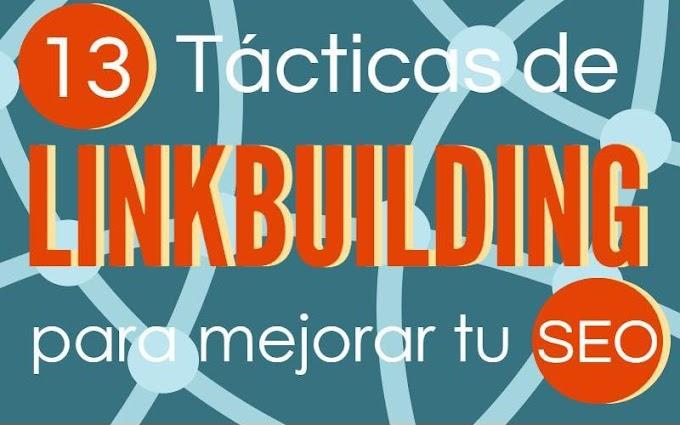 13 estrategias de LinkBuilding que mejorarán tu SEO (infografía)