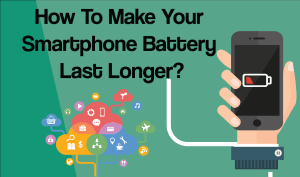 How to make your Android smartphones battery Last Longer