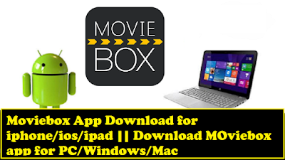 Download Moviebox app for PC