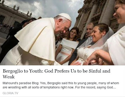 https://mahoundsparadise.blogspot.com/2016/07/pope-francis-to-youth-god-prefers-us-to.html