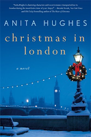 Christmas in London a novel by Anita Hughes, Navidad en Londres una novela, ficción literaria, romance, chick lit, lista de lectura