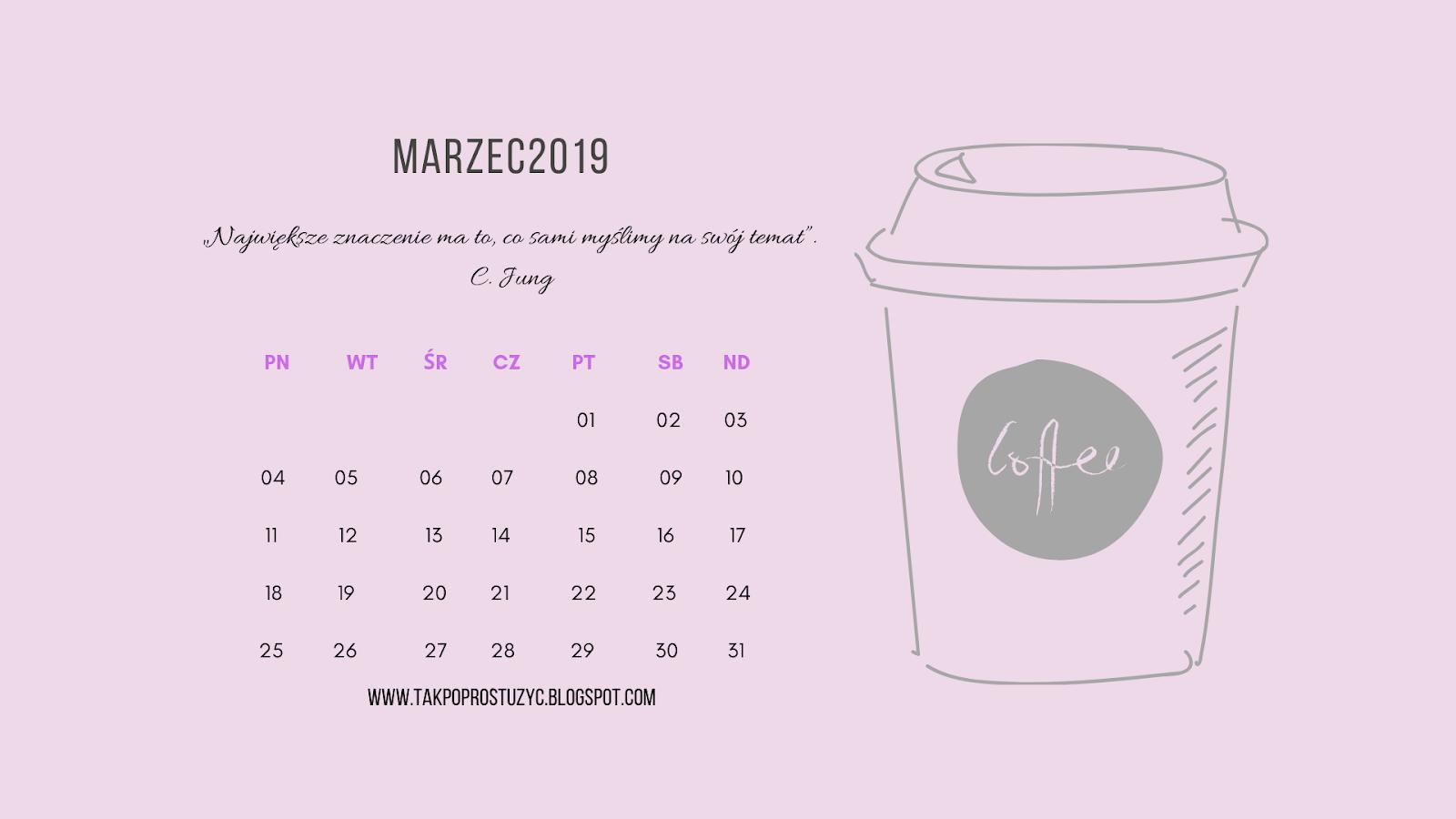 Kalendarz Na Marzec 2019 Tapeta Na Pulpit Do Pobrania