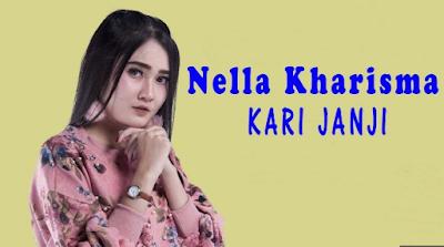 Download Lagu Nella Kharisma Kari Janji Mp3 Terbaru 2019