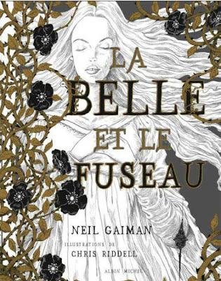 La belle et le fuseau de Neil Gaiman