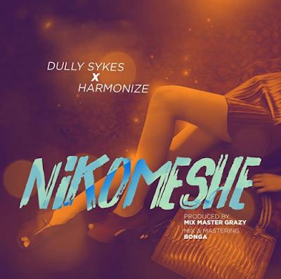 Harmonize-Nikomeshe ft Dully sykes-Nikomeshe