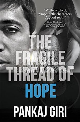 book cover of the fragile thread of hope by pankaj giri