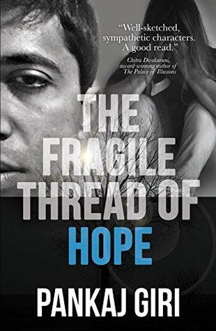 book cover of the fragile thread of hope by pankaj giri