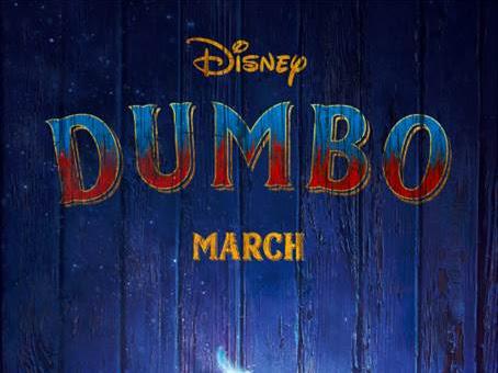 Disney's Live-Action DUMBO Official Trailer & Poster #Dumbo