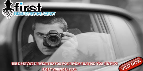 Private Detective Agency, detective agency in delhi, best detective agency in delhi, detective agency in faridabad, detective agency in ghaziabad, detective agency in gurgaon