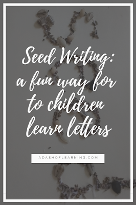 Seed Writing: a fun activity to help children learn letters
