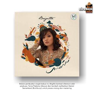 Brigitta meluncurkan single kedua yang berjudul MESRA