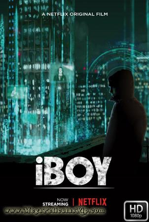 iBoy [1080p] [Latino-Ingles] [MEGA]