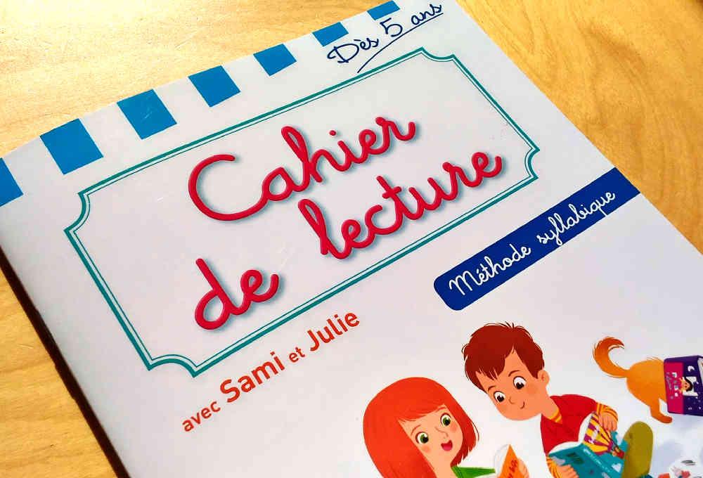 J'apprends à lire avec Sami et Julie cahier de lecture couverture