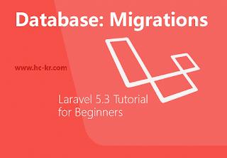 Database Migration & Schema in Laravel 5.3