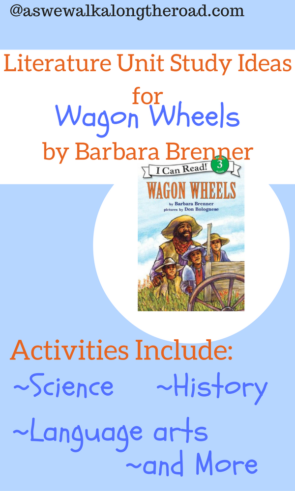 Literature unit ideas for Wagon Wheels by Barbara Brenner