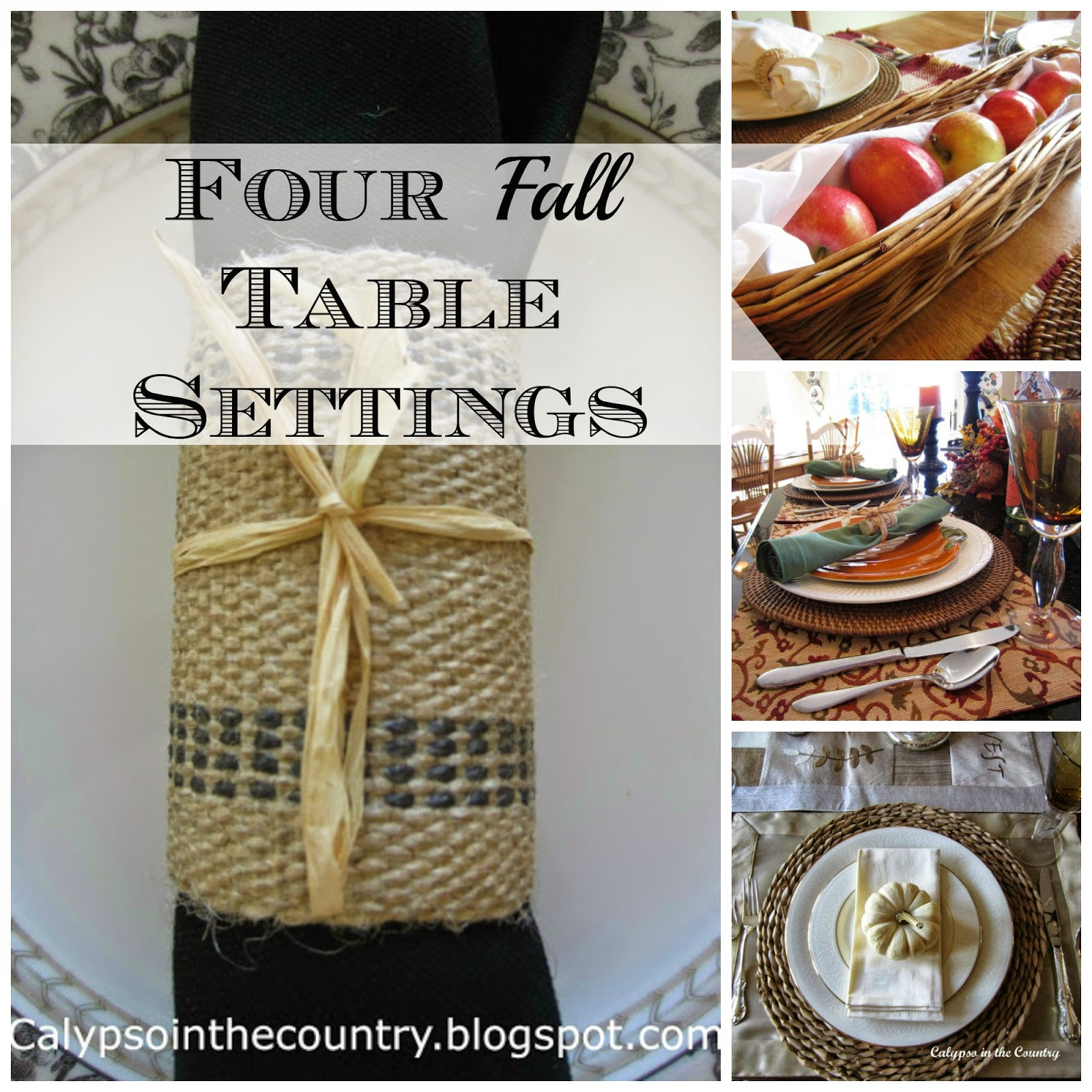 Four Fall Table Settings - 4 Different looks to decorate your table for fall