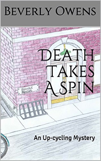 Death Takes A Spin:  An Up-cycling Mystery - Book Reviewed