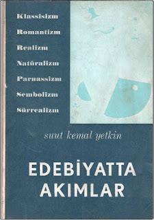 Suut Kemal Yetkin - Edebiyatta Akımlar