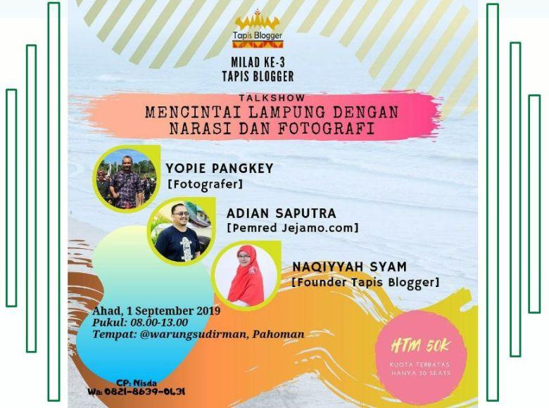 Coba Geh Milad Ke 3 Komunitas Tapis Blogger Mencintai Lampung Dengan Narasi Dan Fotografi