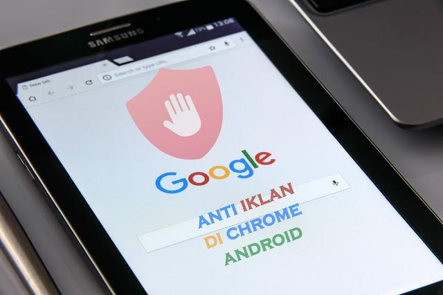 cara-memblokir-iklan-google-chrome-di-android