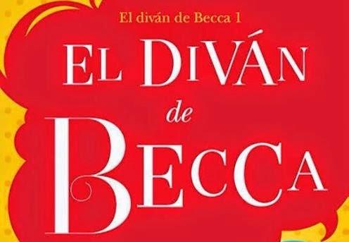 Reading without stopping el div n de becca for Libro el divan de becca