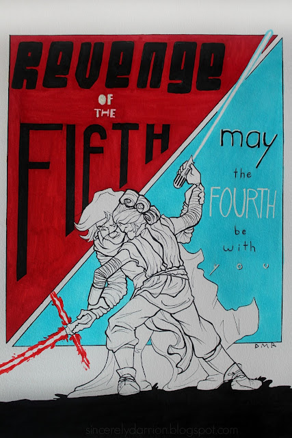 may the fourth be with you // revenge of the fifth // star wars fanart // pen