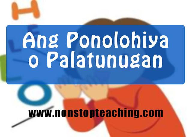 Ang Ponolohiya o Palatunugan