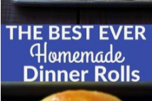 THE BEST HOMEMADE DINNER ROLLS
