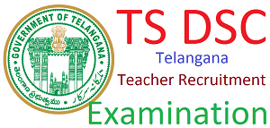 TS DSC Notification 2017 Telangana Teacher Posts for 8792 Vacancies Apply Online