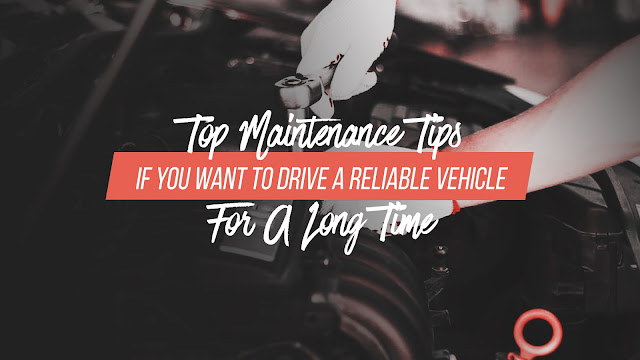 If you want to prolong your vehicle's life, make sure you don't fall behind these following car maintenance checklists