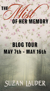 Blog Tour - The Mist of Her Memory by Suzan Lauder