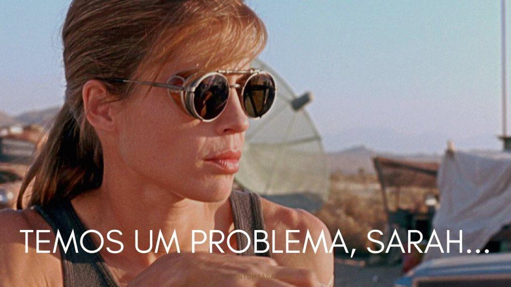 O problema de Sarah Connor