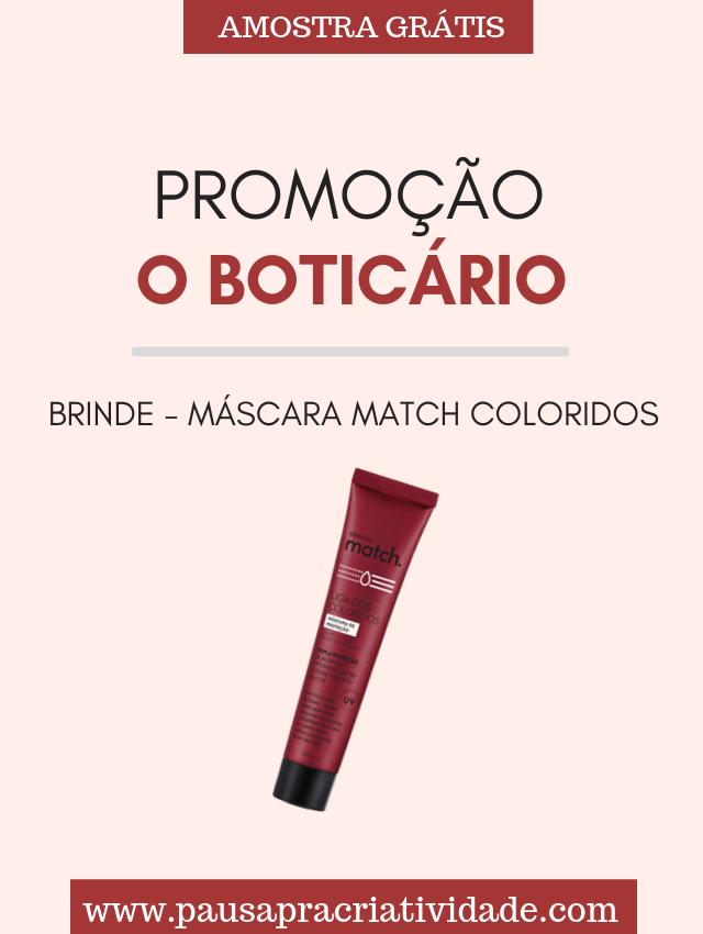 Nova Promoção O boticário - Match Coloridos