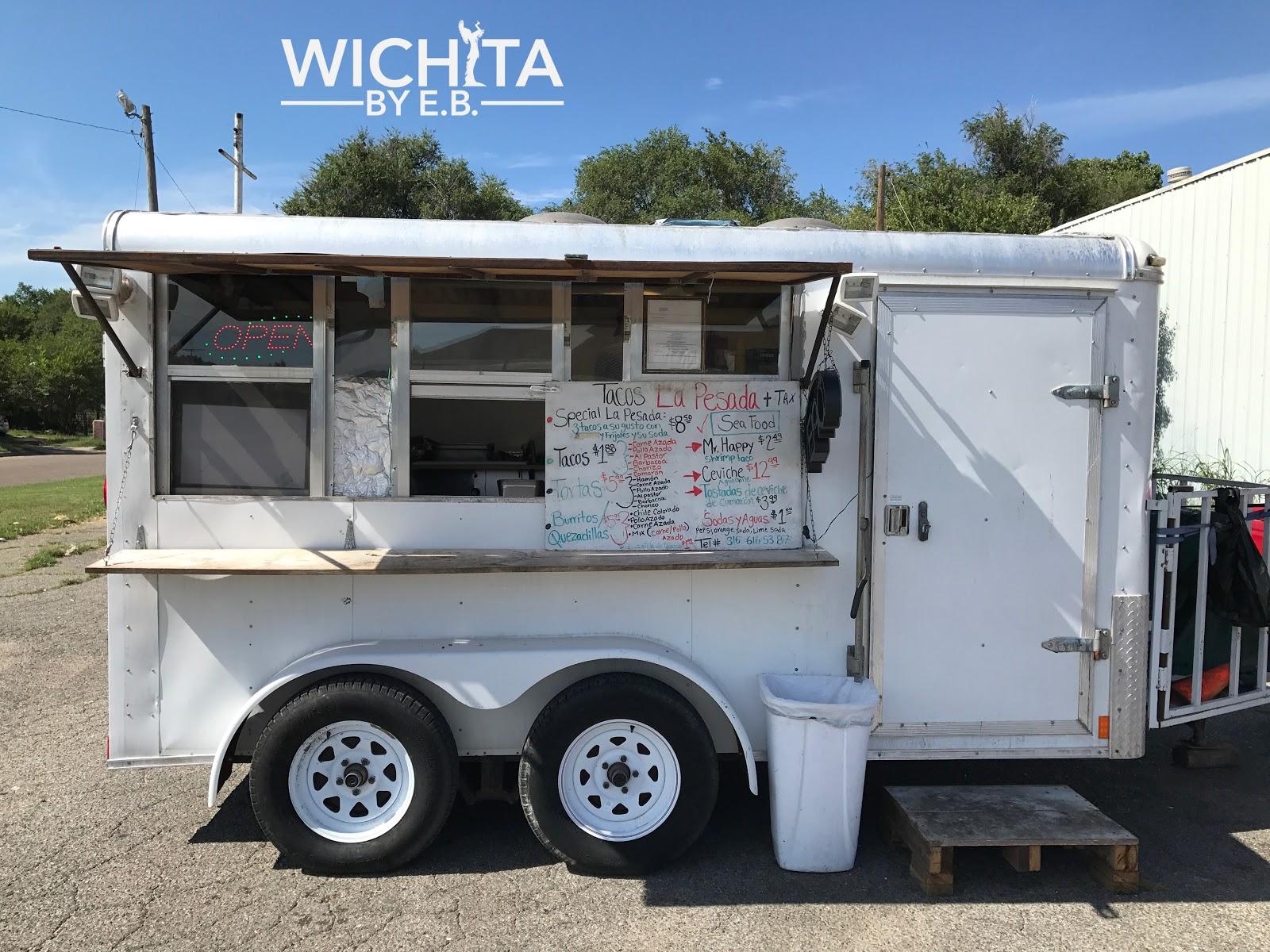 Food Truck Tacos La Pesada Review Wichita By E B