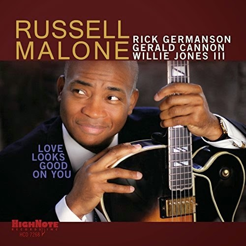 RUSSELL MALONE: LOVE LOOKS GOOD ON YOU