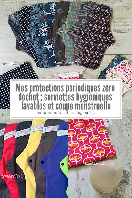 Mes protections périodiques zéro déchet ; serviettes hygiéniques lavables et coupe menstruelle