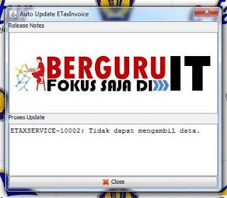 e-Faktur Error eTax 10002 : Tidak Dapat Mengambil Data