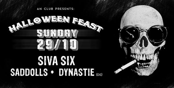 SIVA SIX, SadDoLLs, DYNASTIE: Κυριακή 29 Οκτωβρίου @ An Club