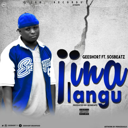 Download Mp3 | Geeshort ft Sos Beatz - Jina Langu