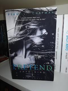 """Rezension """"Pretend – Unfolding 1"""" von Penny L. Chapman"""