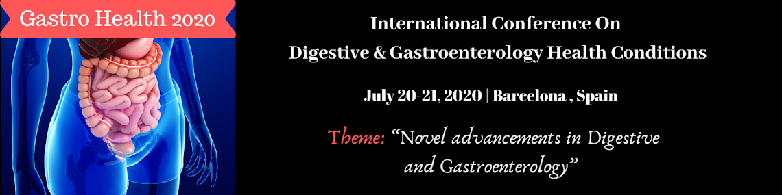 International Conference on  Digestive and Gastroenterology Health Conditions July 20-21, 2020
