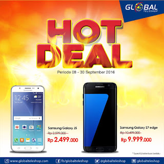 Hot Deal 2 Tipe Samsung di Global Teleshop September 2016