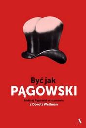 http://lubimyczytac.pl/ksiazka/4813043/byc-jak-pagowski