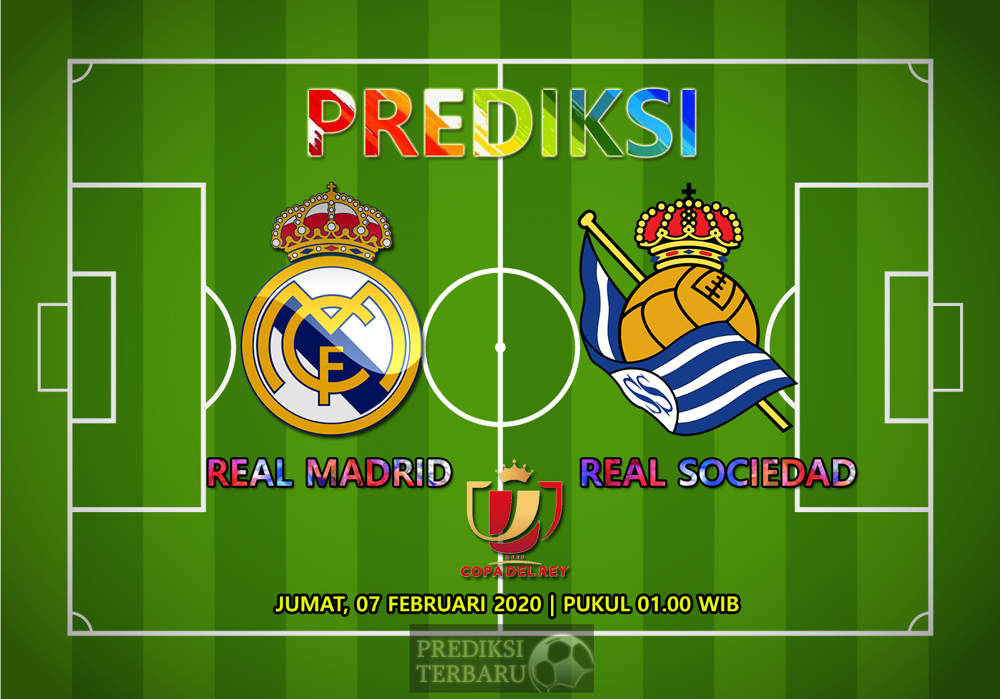 Prediksi Real Madrid Vs Real Sociedad 07 Februari