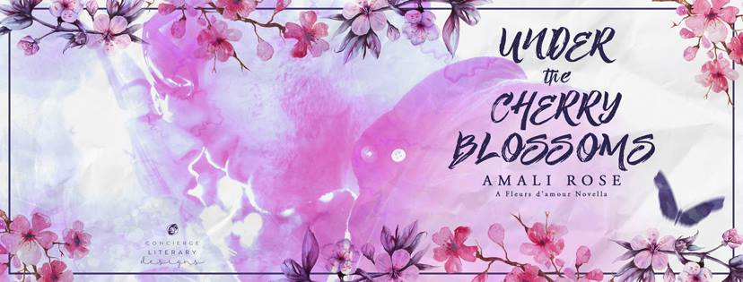 Amali Rose: Under The Cherry Blossoms (Fleurs d'Amour #1)